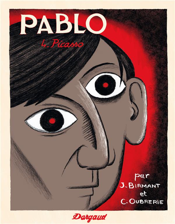 Pablo Picasso Vol.4 Birmant Julie Dargaud